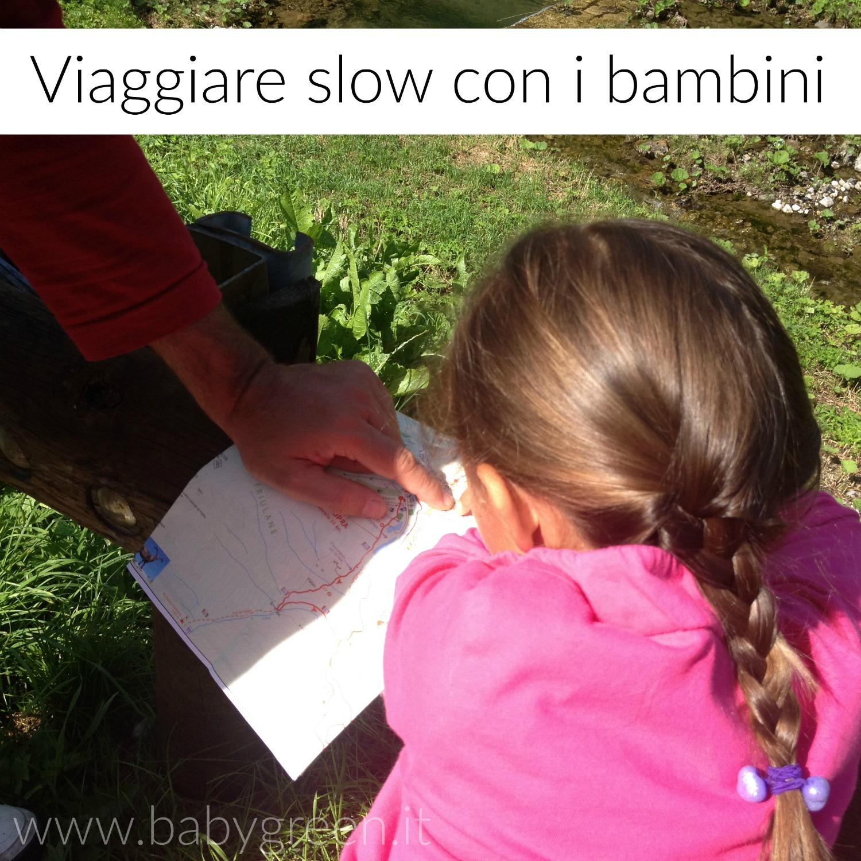 Viaggiare slow con bambini