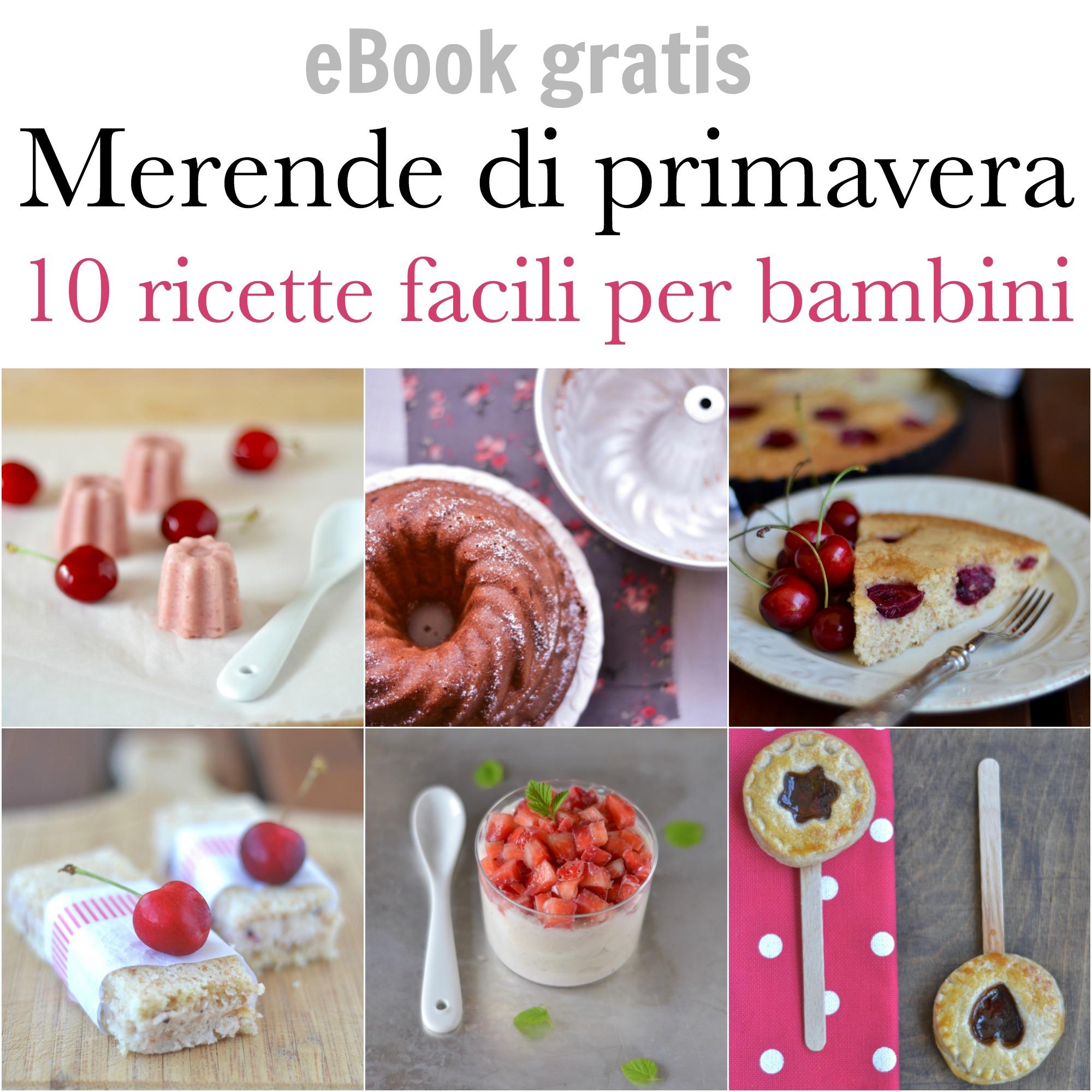 Ebook gratis merende per bambini 10 ricette per la for Ricette bambini