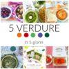 5 verdure in 5 giorni