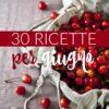 30 ricette per giugno