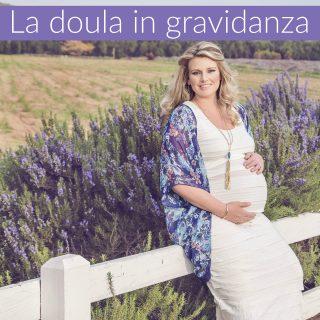 La doula in gravidanza (e oltre): chi è e cosa fa