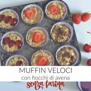 Muffin veloci con fiocchi di avena (senza farina)