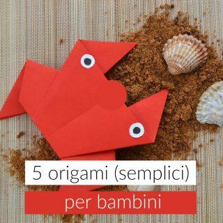 5 origami per bambini