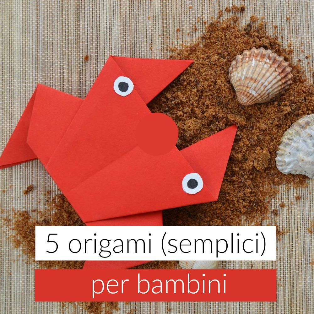 Cose Creative Con La Carta 5 origami per bambini - babygreen