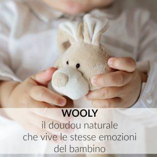 Wooly: il doudou (naturale) che vive le stesse emozioni del bambino