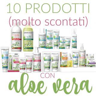 10 prodotti con Aloe Vera (molto scontati)