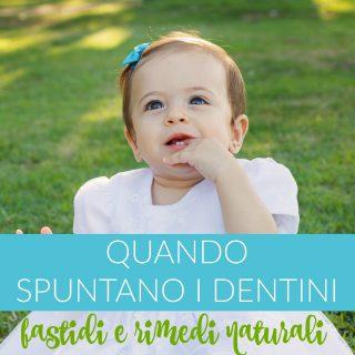 Quando spuntano i dentini: fastidi e rimedi naturali