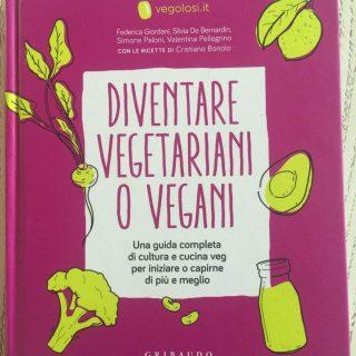 Diventare vegetariani (o vegani)