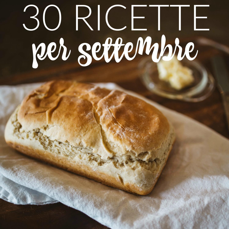 30 ricette per settembre