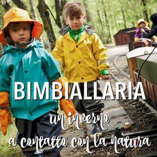 Bimbiallaria: tutto per l'inverno a contatto con la natura