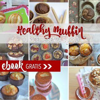 eBook gratis: Healthy Muffin (10 ricette senza burro)