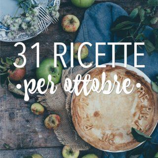 31 ricette per ottobre