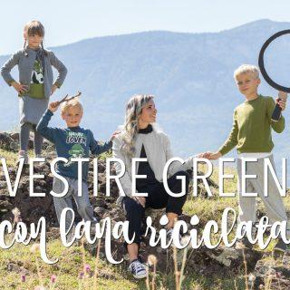 Vestire green con la lana riciclata