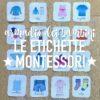 Montessori: etichette per armadi organizzati (PDF)