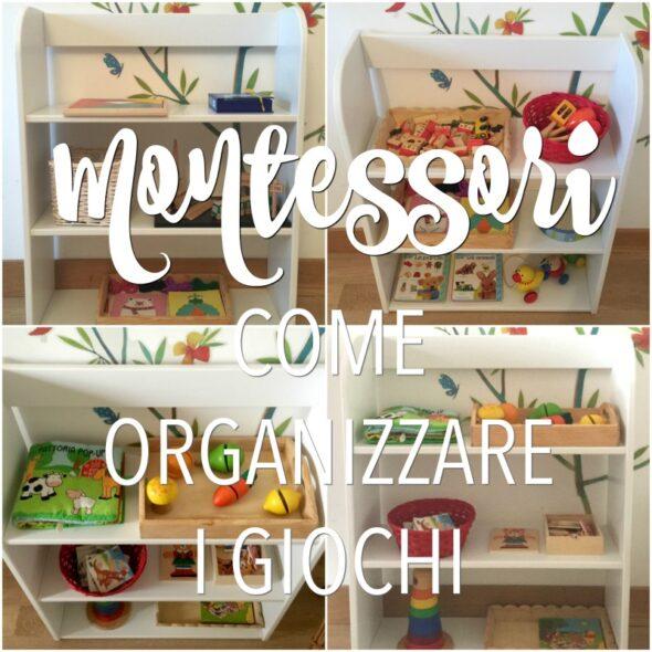 Montessori come organizzare i giochi
