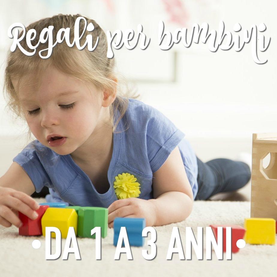 Regali Di Natale Per Bambini 1 Anno.I Migliori Regali Per Bambini Di 1 Anno 2 Anni 3 Anni