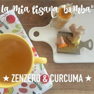 "La mia tisana ""bomba"" (zenzero e curcuma)"