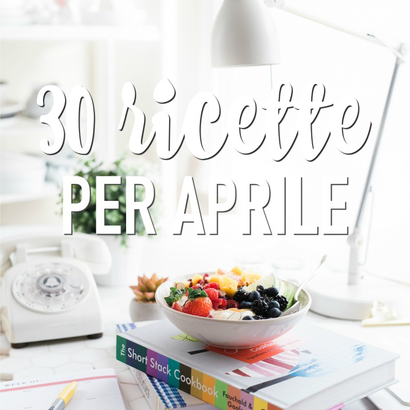 ricette-aprile-tx