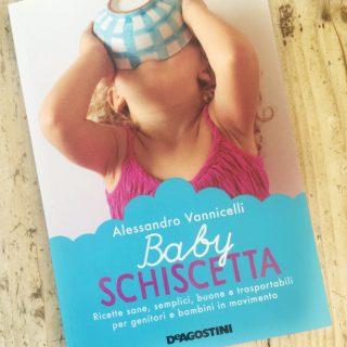 Svezzamento per famiglie on the road: è arrivato il ricettario Baby Schiscetta