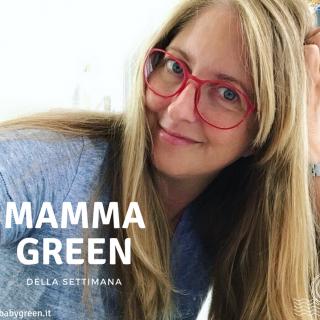 Sasha: mamma green della settimana