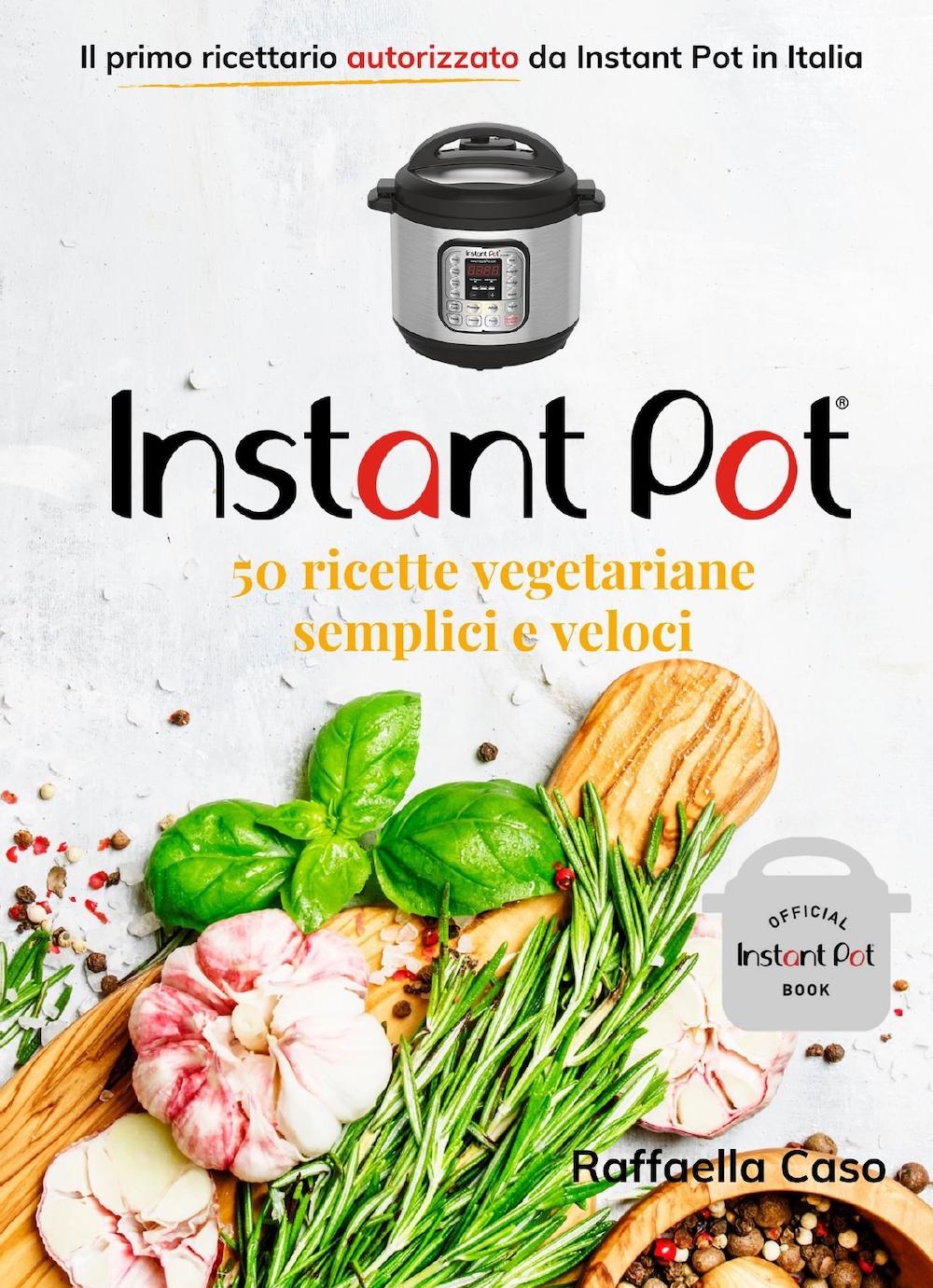 INSTANT_POT_50_RICETTE_VEG_RICETTARIO